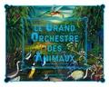Bruce Albert et Gilles Boeuf - Le Grand Orchestre des Animaux. 1 CD audio