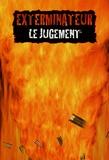 Bruce Baugh - Exterminateur : le Jugement.