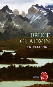 Bruce Chatwin - En Patagonie.