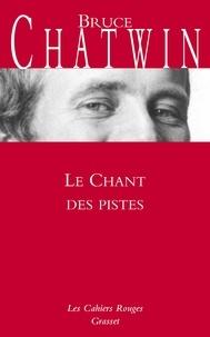 Téléchargement gratuit du livre électronique Le chant des pistes (French Edition) CHM FB2 9782246805250