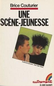 Bruce Couturier - Une scène-jeunesse - Culture-jeune, état des lieux.