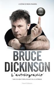 Téléchargez un livre audio gratuit pour ipod Bruce Dickinson, l'autobiographie (French Edition) CHM 9782378150297