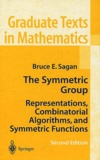 Bruce-E Sagan - The Symmetric Group - Representations, Combinatorial Algorithms, and Symmetric Functions, 2nd edition.