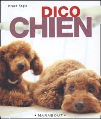 Bruce Fogle - Dico chien.