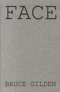 Bruce Gilden et Chris Klatell - Face.
