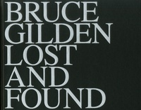 Bruce Gilden - Lost and found.