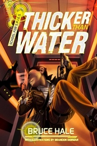 Bruce Hale - Thicker Than Water.