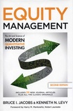 Bruce-I Jacobs et Kenneth N Levy - Equity Management - The Art and Science of Modern Quantitative Investing.