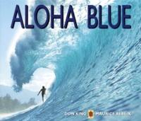 Bruce Jenkins et Don King - Aloha blue.