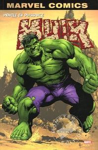 Bruce Jones et Mike Jr Deodato - Hulk Tome 1 : Montée en puissance.