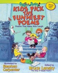 Bruce Lansky et Stephen Carpenter - Kids Pick The Funniest Poems - Poems That Make Kids Laugh.