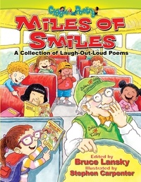 Bruce Lansky et Stephen Carpenter - Miles of Smiles - A Collection of Laugh-Out-Loud Poems.