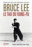 Bruce Lee - Le tao du kung-fu.