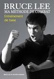 Bruce Lee et Mitoshi Uyehara - Ma méthode de combat - Entraînement de base.
