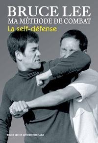 Bruce Lee - Ma méthode de combat - La self-défense.