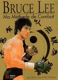 Bruce Lee et Mitoshi Uyehara - Ma méthode de combat.