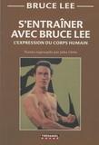 Bruce Lee et John Little - S'entraîner avec Bruce Lee - L'expression du corps humain.