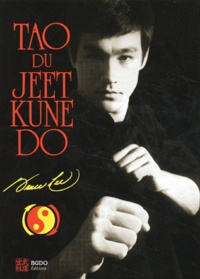 Bruce Lee - Tao du Jeet Kune Do.