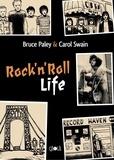 Bruce Paley et Carol Swain - Rock'n'Roll Life.