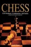 Bruce Pandolfini et Laszlo Polgar - Chess - 5334 Problems, Combinations and Games.