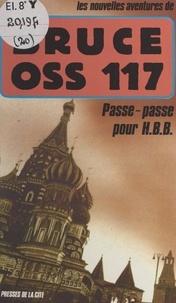Bruce et François Bruce - Passe-passe pour H.B.B..