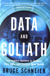 Deedr.fr Data and Goliath - The Hidden Battles to Capture Your Data and Control Your World Image