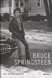 Bruce Springsteen - Born to Run - Die Autobiografie.