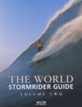 Bruce Sutherland et  Collectif - The World Stormrider Guide - Volume 2.