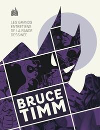 Bruce Timm - Les grands entretiens de la bande dessinée  : Bruce Timm.
