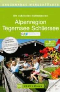 Bruckmanns Wanderführer Die schönsten Hüttentouren Alpenregion Tegernsee Schliersee.