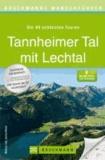 Bruckmanns Wanderführer Tannheimer Tal mit Lechtal.