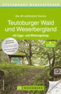 Bruckmanns Wanderführer Teutoburger Wald und Weserbergland - mit Egge-und Wiehengebirge.