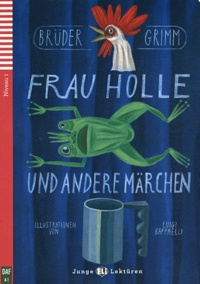 Brüder Grimm - Frau Holle und andere Märchen. 1 CD audio