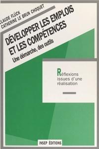 Brun Choquet et  Fluck - Développer les emplois et les compétences - Une démarche, des outils.