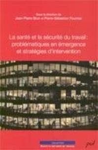 Brun et  Fournier - La santé et la sécurité du travail : problématiques en ....