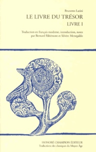 Brunetto Latini - Le Livre du Trésor - Livre 1.
