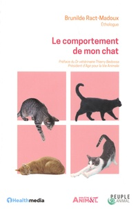 Brunilde Ract-Madoux - Le comportement de mon chat.