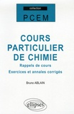 Bruno Ablain - Cours particulier de chimie - Rappels des cours, exercices et annales corrigées.