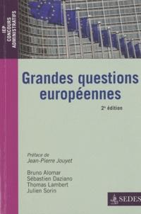 Bruno Alomar et Sébastien Daziano - Grandes questions européennes.