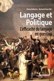 Bruno Ambroise et Bertrand Geay - Langage et politique - L'efficacité du langage en question.
