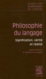 Bruno Ambroise et Sandra Laugier - Philosophie du langage - Signification, vérité et réalité.