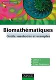 Bruno Anselme - Biomathématiques - Outils, méthodes et exemples.