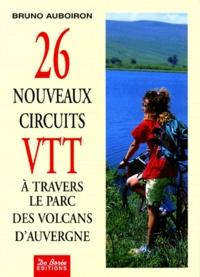 Deedr.fr 26 NOUVEAUX CIRCUITS VTT. A travers le parc des volcans d'Auvergne Image