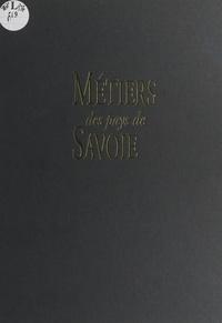 Bruno Auboiron et Gilles Lansard - Métiers des pays de Savoie.
