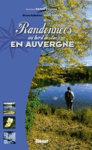 Bruno Auboiron et Gilles Lansard - Randonnées au bord des lacs en Auvergne.