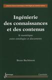 Bruno Bachimont - Ingénierie des connaissances et des contenus - Le numérique entre ontologies et documents.