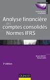 Bruno Bachy et Michel Sion - Analyse financière des comptes consolidés Normes IFRS.