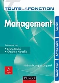 Bruno Bachy et Christine Harache - Toute la fonction Management.
