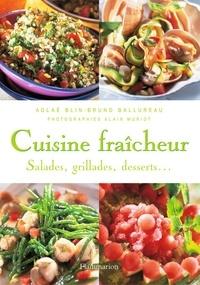 Bruno Ballureau et Aglaé Blin - Cuisine fraîcheur.