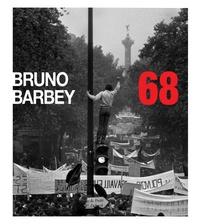 Bruno Barbey et Juan Bosco Diaz-Urmeneta Munoz - 68 - Edition trilingue français-anglais-espagnol.